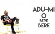 Cabron – Adu-mi o bere – 2015 (versuri + video)